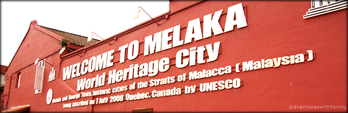 Malacca – Exploring a World Heritage City